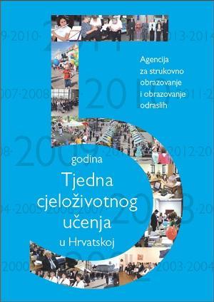5 godina Tjedna cjeloživotnog učenja u Hrvatskoj