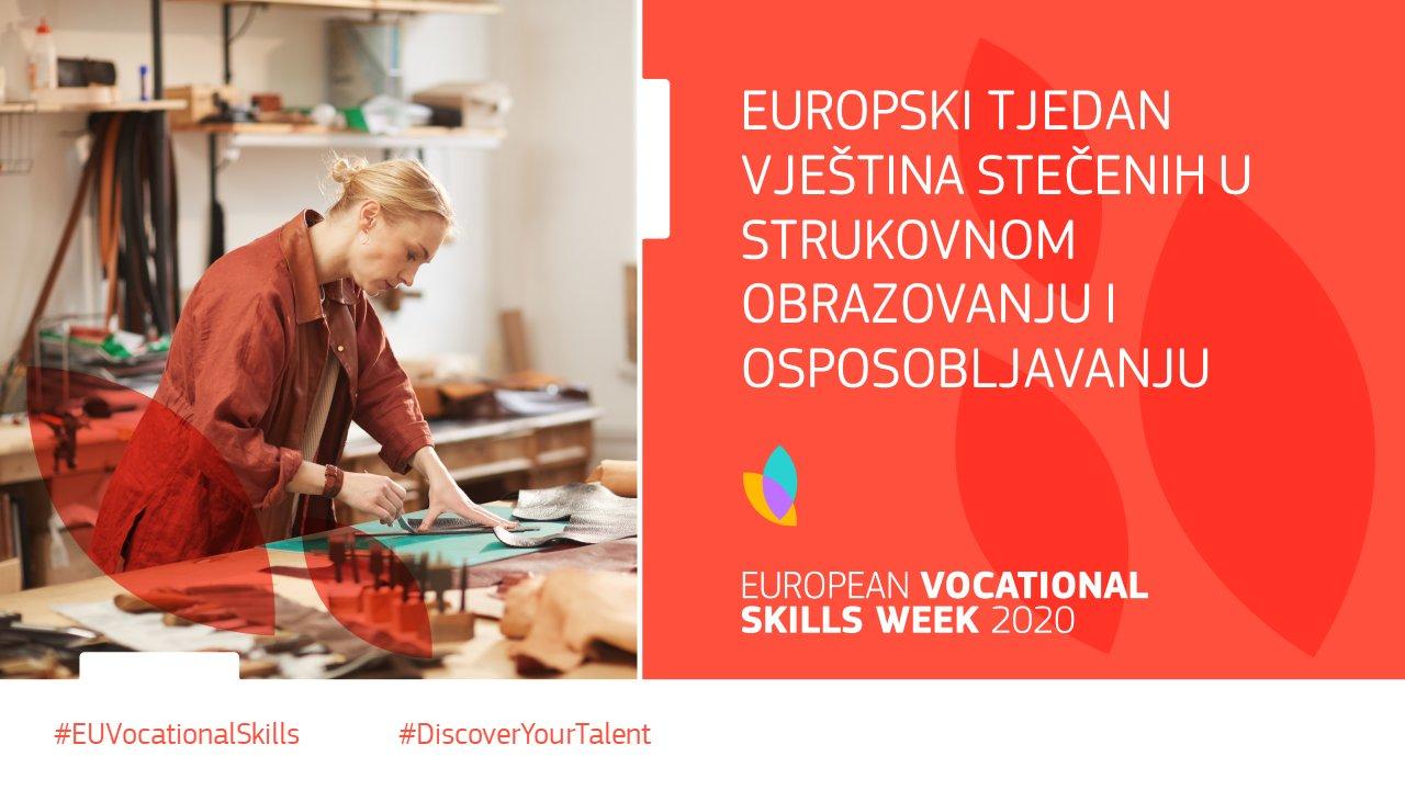 Europski tjedan vještina stečenih u strukovnom obrazovanju i osposobljavanju: strukovnim obrazovanjem i osposobljavanjem do radnih mjesta budućnosti