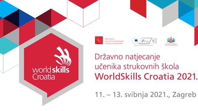 Upute za sudionike Državnog natjecanja učenika strukovnih škola WorldSkills Croatia 2021